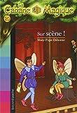 La cabane magique, tome 20 : Sur scène !
