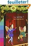 La cabane magique, tome 20 : Sur sc�ne !