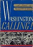 img - for Washington Calling! book / textbook / text book