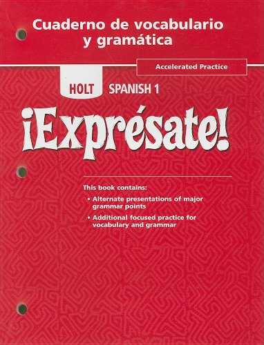 Holt Spanish 1 !Expresate!, Accelerated Practice