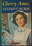 Cherry Ames, Student Nurse (Cherry Ames, 1) (1122511930) by Helen Wells