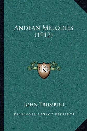 Andean Melodies (1912)