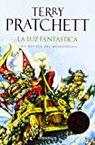 Terry Pratchett LA luz fantastica / The Light Fantastic (Discworld)