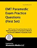 img - for EMT Paramedic Exam Practice Questions (First Set): EMT-P Practice Test and Exam Review for the National Registry of Emergency Medical Technicians (NREMT) Paramedic Exam book / textbook / text book