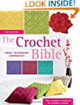 The Crochet Bible: The Complete Handb...