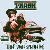 Songtexte von T-K.A.S.H. - Turf War Syndrome