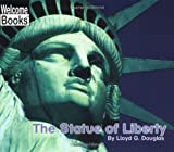 img - for The Statue of Liberty (Welcome Books) book / textbook / text book