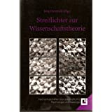 Streiflichter zur Wissenschaftstheorie - Drei Aufsätze zur Theorie der Sozialwissenschaften, der Theologie und...
