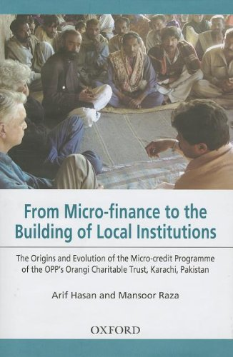 From Micro-finance to the Building of Local Institutions: The Evolution of Micro-credit Programme of the OPP's Orangi Charitable Trust, Karachi, Pakistan