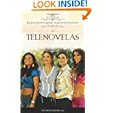 Telenovelas (The Ilan Stavans Library of Latino Civilization)
