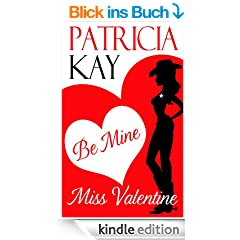 Be Mine, Miss Valentine (English Edition)