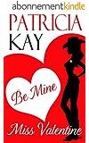 Be Mine, Miss Valentine (English Edition)