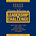 Christian Reflections on The Leadership Challenge Audiobook by James M. Kouzes, Barry Z. Posner Narrated by Ken Maxon