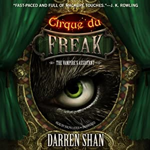 Cirque du Freak: The Vampire's Assistant: The Saga of Darren Shan, Book 2 | [Darren Shan]