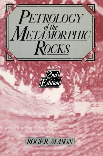 Petrology Of The Metamorphic Rocks, 2Nd Edition