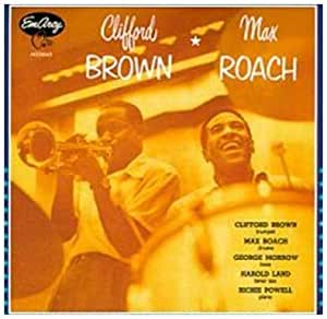 Clifford Brown / Max Roach (Verve Master Edition)