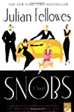 Snobs (0312336934) by Julian Fellowes