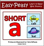 The Short A Sound - Read, Play & Practice (Learn to Read with Phonics Book 1)