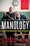 Manology: Secrets of Your Man's Mind...