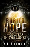 Buried Hope III: Monsters In The Mines (Spes Book 3)