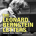 The Leonard Bernstein Letters | Nigel Simone (editor)