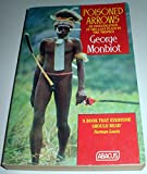 Poisoned Arrows: An Investigative Journey Through Indonesia (Abacus Books) (0349101442) by Monbiot, George