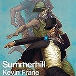 Summerhill | Kevin Frane