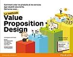 Value Proposition Design : la m�thode