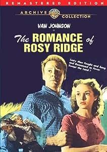 The Romance Of Rosy Ridge (Remastered)