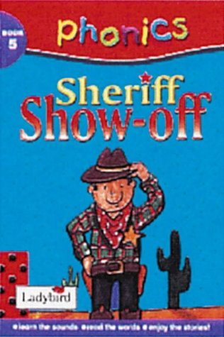 sheriff-show-off-phonics-by-clive-gifford-2000-06-02
