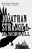 Jonathan Strange and Mr Norrell: The Bloomsbury Phantastics (1408803445) by Clarke, Susanna