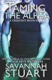 Taming the Alpha (A Werewolf Romace)