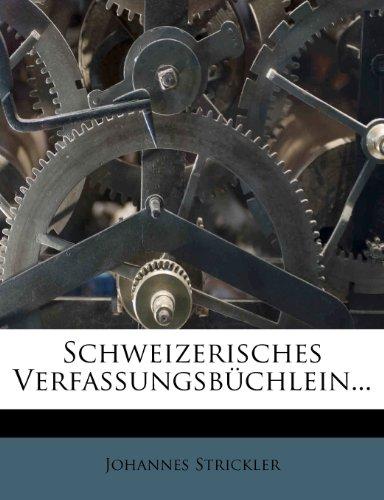 Schweizerisches Verfassungsbuchlein...