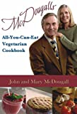 McDougalls All-You-Can-Eat Cookbook