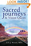 Sacred Journeys and Vision Quests