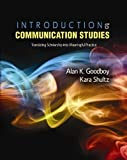 img - for By GOODBOY ALAN Introduction to Communication Studies: Translating Scholarship into Meaningful Practice (1st Edition) book / textbook / text book