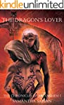 The Dragon's Lover: The Chronicles of...