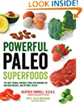 Powerful Paleo Superfoods: The Best P...