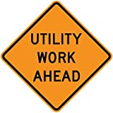 Utility Work Ahead - 36 x 36 Construction Sign - 3M