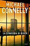La strategia di Bosch (Italian Edition)