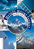 Mythos Mount Everest: Ein Berg wird erobert