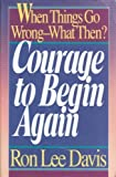img - for Courage to Begin Again book / textbook / text book