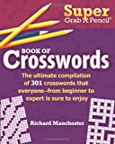 img - for Super Grab A Pencil   Book of Crosswords book / textbook / text book