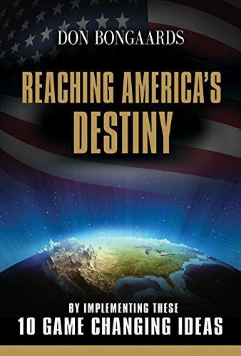 Reaching America's Destiny