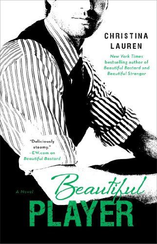 Beautiful Player (The Beautiful Series) by Christina Lauren