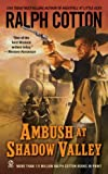 Ambush at Shadow Valley (0451223799) by Cotton, Ralph