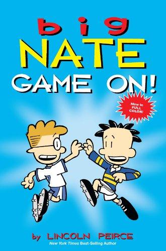 Lincoln Peirce - Big Nate : Game On