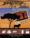 img - for God the Father, the Tabernacle and You book / textbook / text book