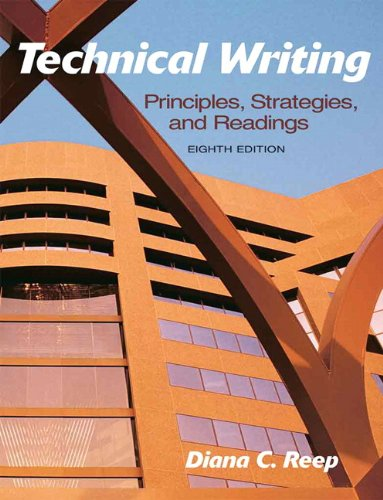 Technical Writing: Principles, Strategies, and Readings...