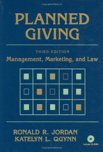 Planned Giving: Management, Marketing, and Law (Wiley Nonprofit Law, Finance and Management Series)
